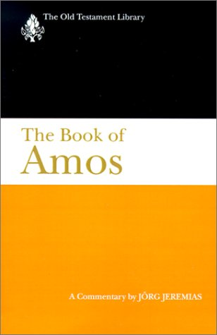 9780664224332: The Book of Amos: A Commentary