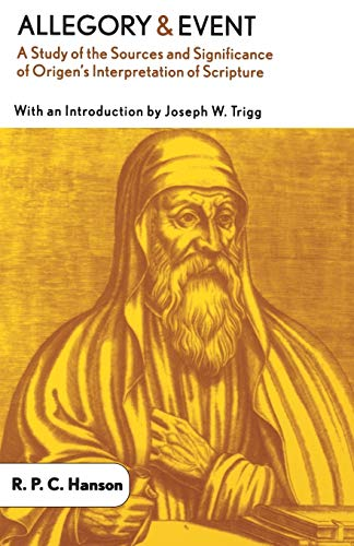 9780664224448: Allegory and Event: A Study of the Sources and Significance of Origen's Interpretation of Scripture
