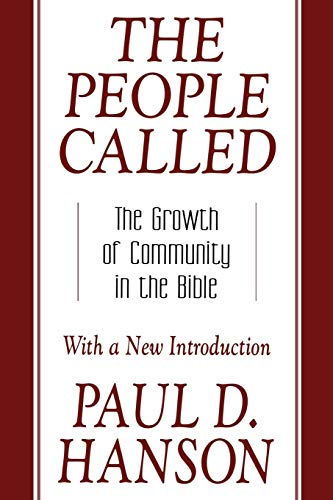 9780664224455: The People Called: The Growth of Community in the Bible