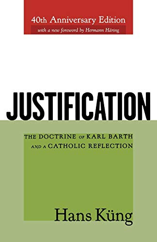 9780664224462: Justification: The Doctrine of Karl Barth and a Catholic Reflection