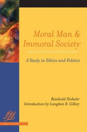9780664224745: Moral Man and Immoral Society: Study in Ethics and Politics (Library of Theological Ethics)