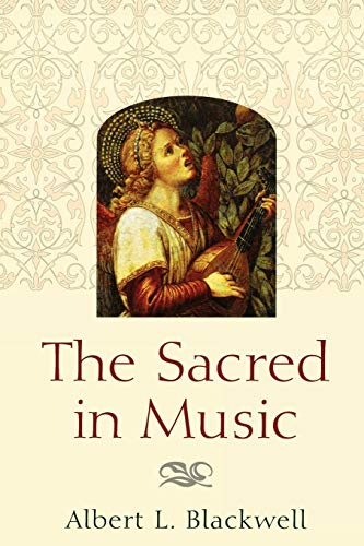 9780664224868: The Sacred in Music