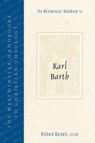The Westminster Handbook to Karl Barth: Richard Burnett