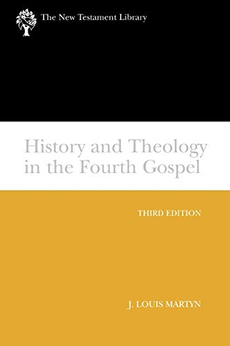 9780664225346: History and Theology in the Fourth Gospel, Revised and Expanded (The New Testament Library)