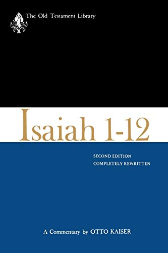 9780664226237: Isaiah 1-12, Second Edition: A Commentary (The Old Testament Library)
