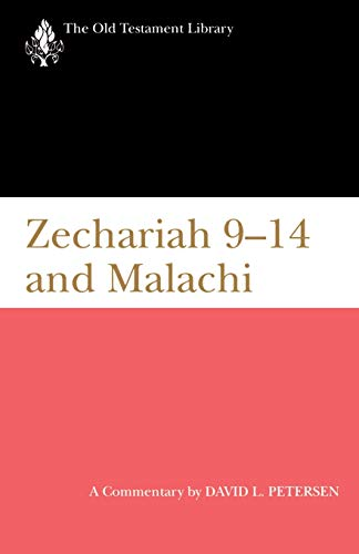 9780664226442: Zechariah 9-14 and Malachi (1995): A Commentary (The Old Testament Library)