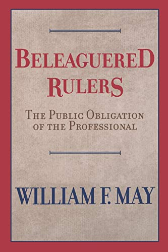 9780664226718: Beleaguered Rulers: The Public Obligation of the Professional