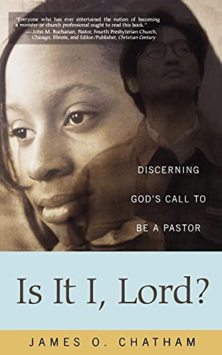 9780664226725: Is It I, Lord?: Discerning God's Call to Be a Pastor