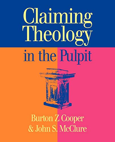 Claiming Theology in the Pulpit: John S. McClure,