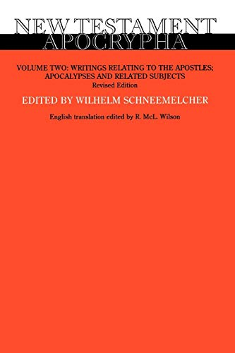 9780664227227: New Testament Apocrypha, Vol. 2: Writings Relating to the Apostles Apocalypses and Related Subjects