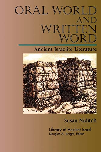 9780664227241: Oral World and Written Word: Ancient Israelite Literature (Library of Ancient Israel)