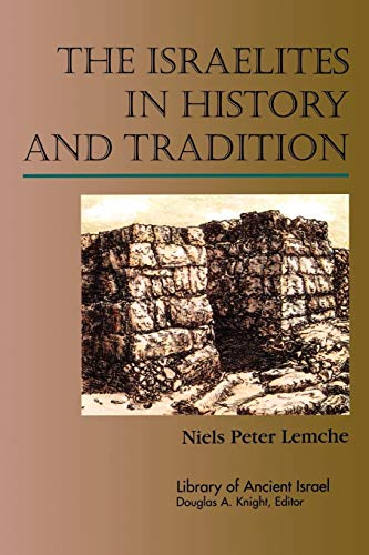 9780664227272: The Israelites in History and Tradition (Library of Ancient Israel)