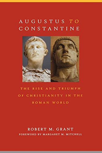 9780664227722: Augustus to Constantine: The Rise and Triumph of Christianity in the Roman World