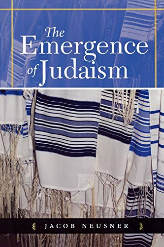The Emergence of Judaism.