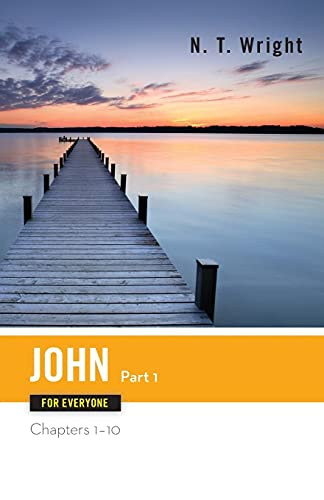 9780664227890: John for Everyone Part One Chapters 1-10 (New Testament for Everyone)
