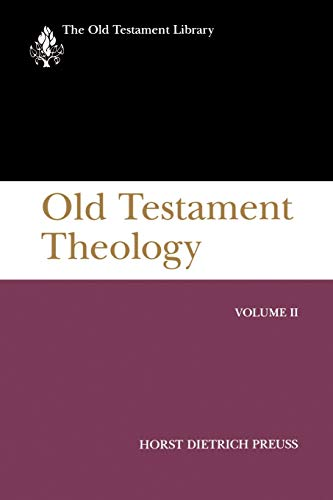 9780664228002: Old Testament Theology, Volume II (OTL) (The Old Testament Library)