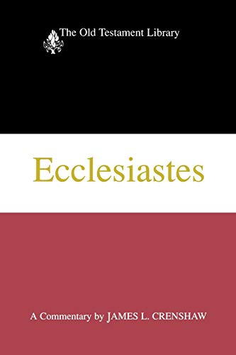 9780664228033: Ecclesiastes (1987): A Commentary (The Old Testament Library)