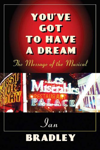 9780664228545: You've Got to Have a Dream: The Message of the Musical