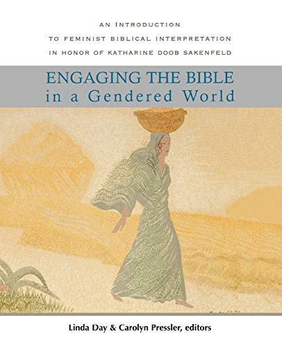 9780664229108: Engaging the Bible in a Gendered World: An Introduction to Feminist Biblical Interpretation
