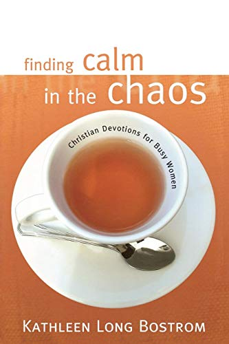 9780664229160: Finding Calm in the Chaos: Christian Devotions for Busy Women