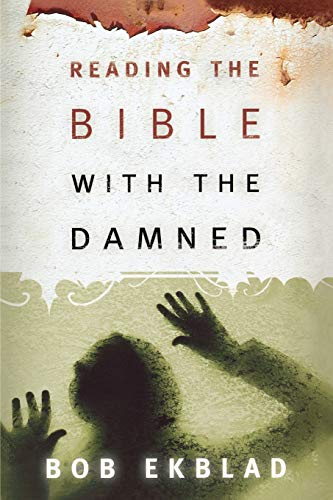 9780664229177: Reading the Bible with the Damned