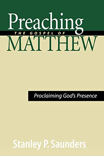 9780664229207: Preaching the Gospel of Matthew: Proclaiming God's Presence