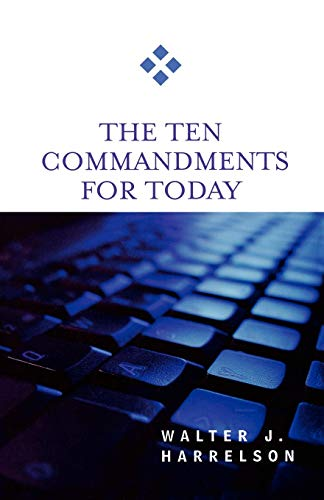9780664229313: The Ten Commandments for Today