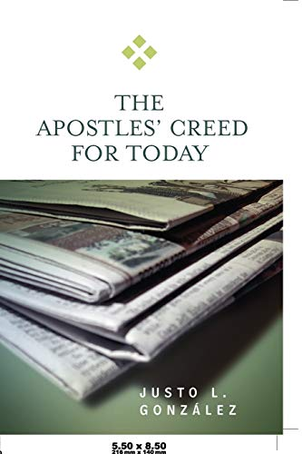 9780664229337: The Apostles' Creed for Today