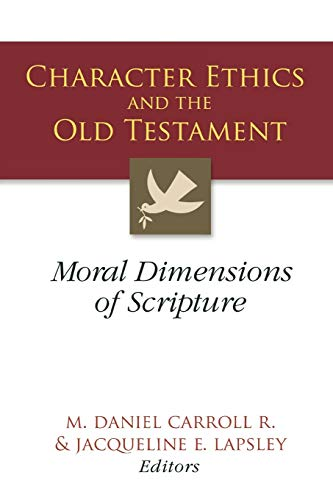 9780664229368: Character Ethics and the Old Testament: Moral Dimensions of Scripture