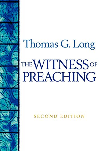9780664229436: The Witness Of Preaching, Second Edition