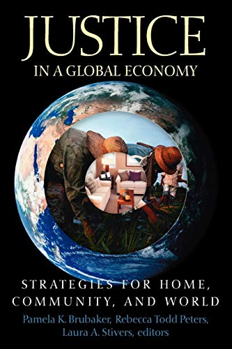 9780664229559: Justice in a Global Economy: Strategies for Home, Community, and World