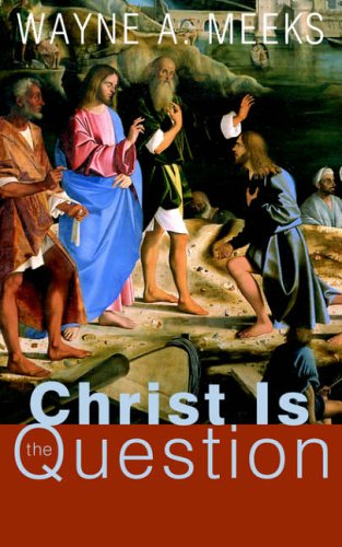 9780664229627: Christ Is the Question