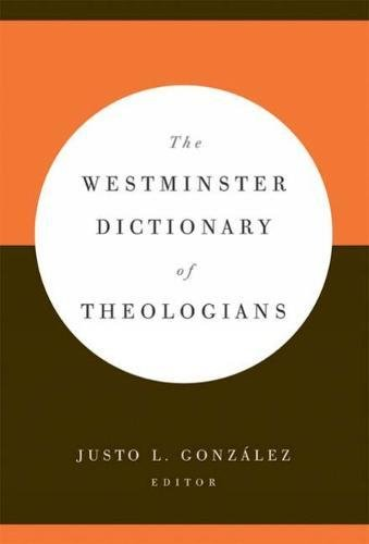 9780664229894: The Westminster Dictionary of Theologians