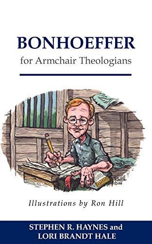 9780664230104: Bonhoeffer for Armchair Theologians (Armchair Series)