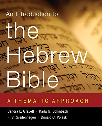 Introduction to the Hebrew Bible A Thematic Approach