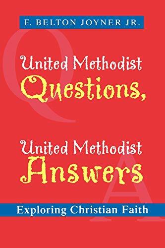 United Methodist Questions, United Methodist Answers: Exploring: Joyner Jr., F.