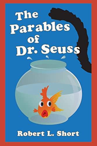 9780664230470: The Parables of Dr. Seuss