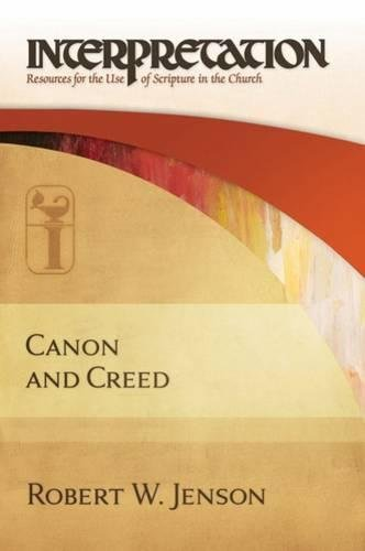 9780664230548: Canon and Creed: Interpretation (Interpretation: Resources for the Use of Scripture in the Church)