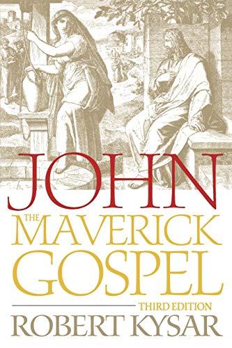 9780664230562: John, the Maverick Gospel, Third Edition