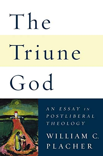 9780664230609: The Triune God: An Essay in Postliberal Theology