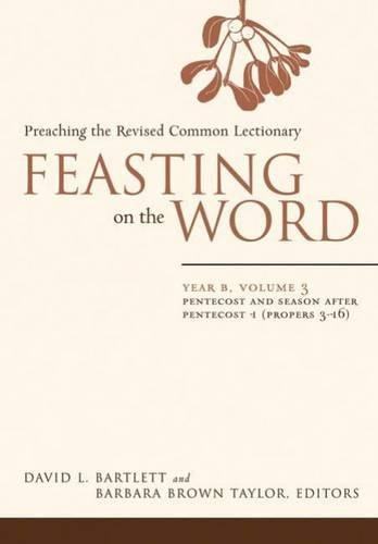Feasting on the Word, Year B, Volume 1: Bartlett and Taylor, eds.