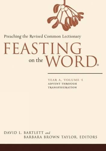 9780664231040: Feasting on the Word: Year A, Volume 1: Advent through Transfiguration