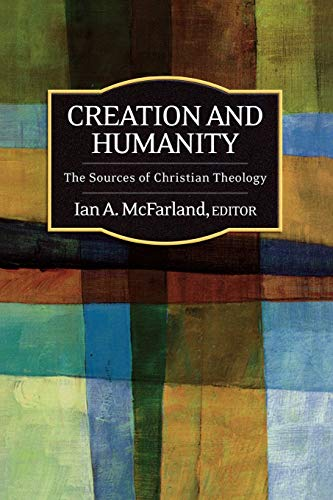 9780664231354: Creation and Humanity: The Sources of Christian Theology
