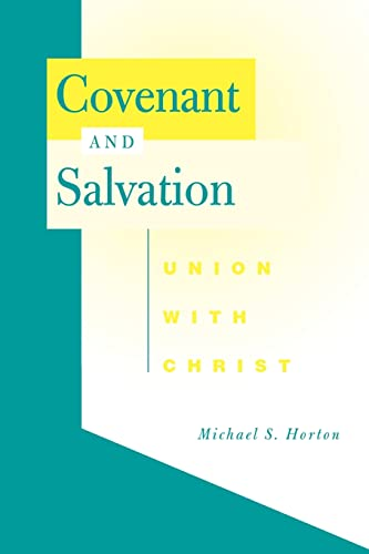 9780664231637: Covenant and Salvation: Union with Christ