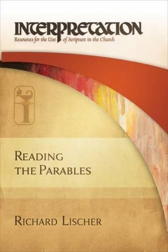 9780664231651: Reading the Parables: Interpretation: Resources for the Use of Scripture in the Church