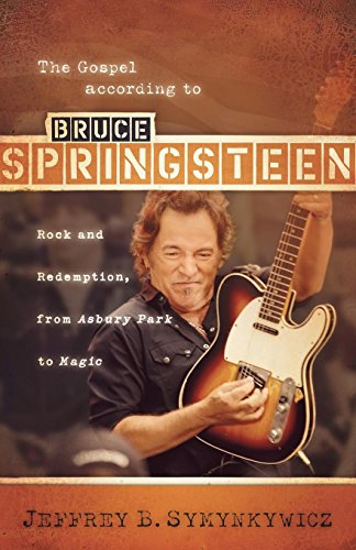 9780664231699: The Gospel according to Bruce Springsteen: Rock and Redemption, from Asbury Park to Magic