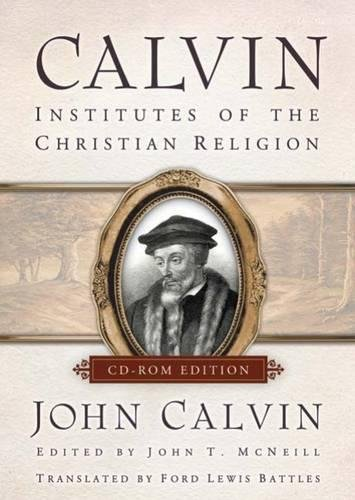 9780664231705: Calvin, CD-ROM Edition (Individual):Â Institutes of the Christian Religion (The Library of Christian Classics)