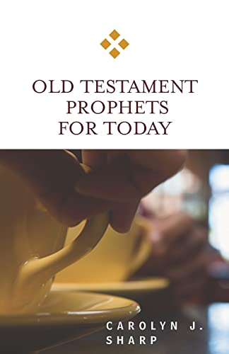 9780664231781: Old Testament Prophets for Today