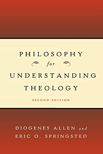 9780664231804: Philosophy for Understanding Theology, Second Edition