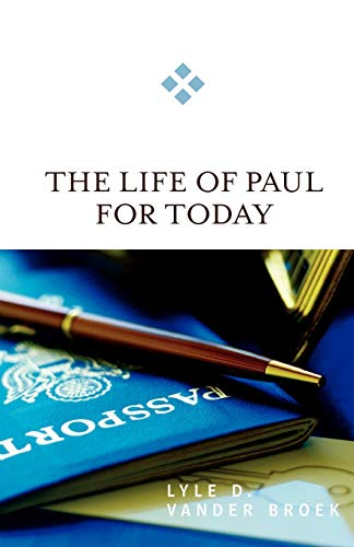 9780664231866: The Life of Paul for Today